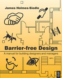 JAMES HOLMES-SEIDLE. Barrier-Free Design