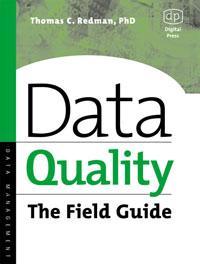 Thomas Redman. Data Quality