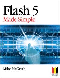Mike McGrath. Flash 5 Made Simple