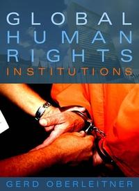 Global Human Rights Institutions the bells of el diablo