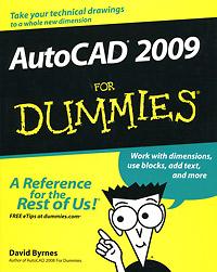 David Byrnes. AutoCAD 2009 For Dummies