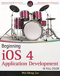 Wei–Meng Lee. Beginning iOS 4 Application Development