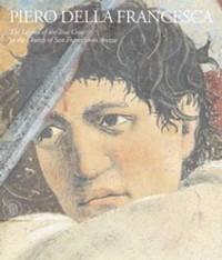 Emiliani, MD Aronberg, ML. Piero Della Francesca: Frescoes of San Francesco in Arezzo