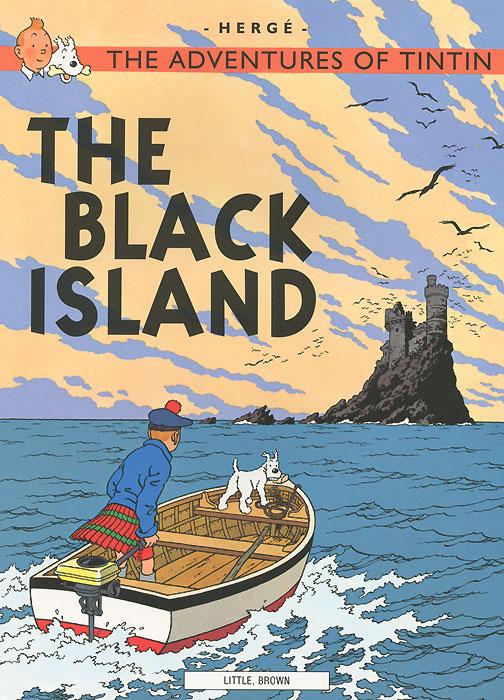 Herge. The Adventures of Tintin: The Black Island