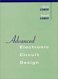 David J. Comer, Donald T. Comer. Advanced Electronic Circuit Design
