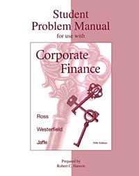 Corporate Finance Student Problem Manual