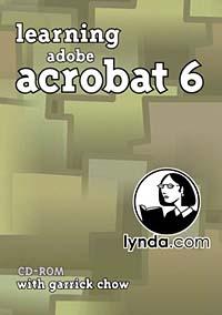 Garrick Chow. Learning Adobe Acrobat 6