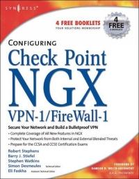 Robert Stephens. Configuring Check Point NGX VPN-1/Firewall-1