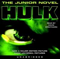 Bruce Banner Hulk: The Junior Novel bruce kawin mind of the novel