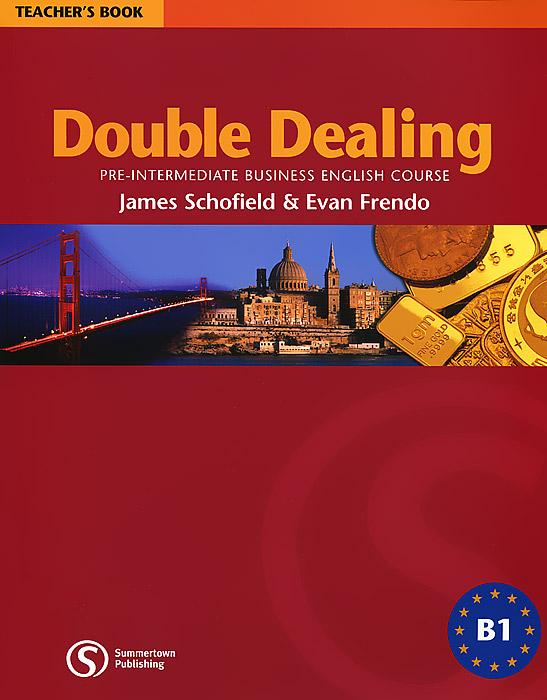 Double Dealing: Pre-Intermediate Business English Course Teacher's Book