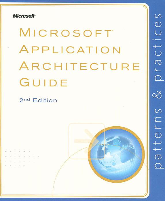 Microsoft Application Architecture Guide