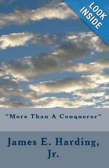 James E. Harding. More Than a Conqueror