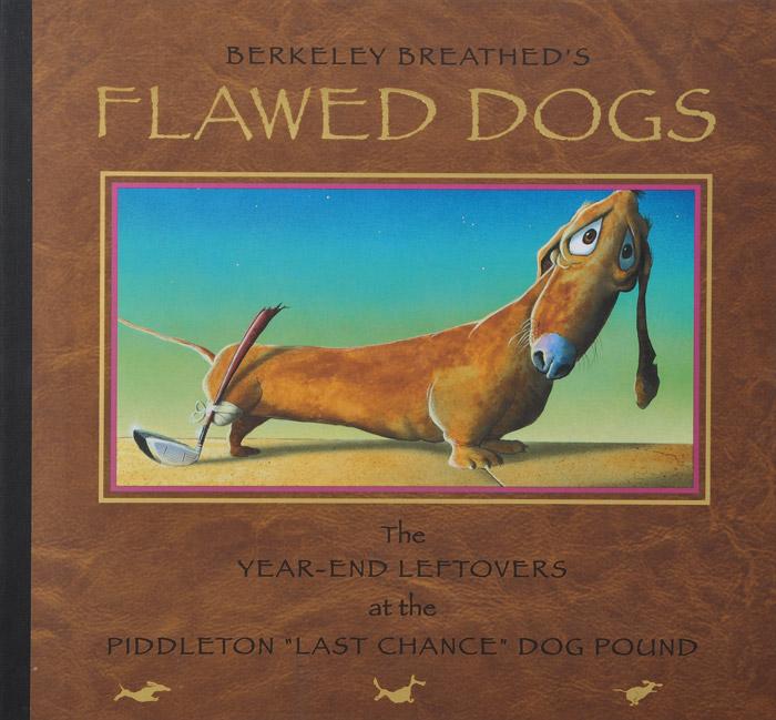 Berkeley Breathed. Flawed Dogs
