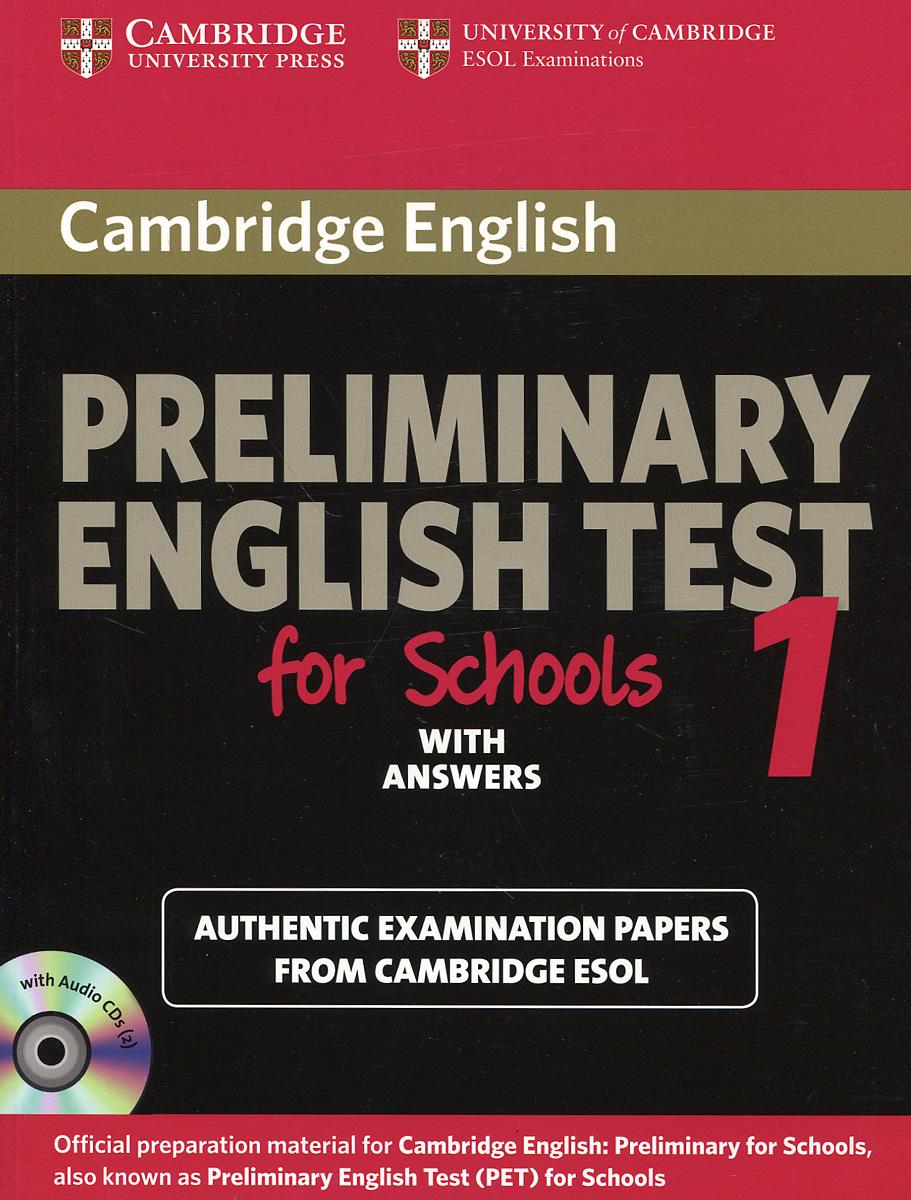 Cambridge Preliminary English Test for Schools 1: Student's Book with answers (+ 2 CD) кухонный диван кантри т1 ольха 2 mebelvia