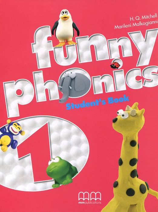 H. Q. Mitchell, Marileni Malkogianni Funny Phonics 1: Student's Book h q mitchell marileni malkogianni funny phonics 2 activity book cd rom