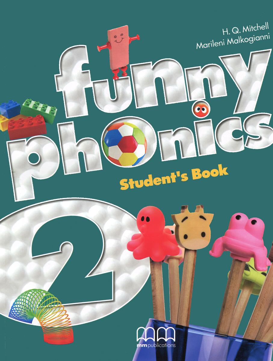 H. Q. Mitchell, Marileni Malkogianni Funny Phonics 2: Student's Book h q mitchell marileni malkogianni funny phonics 2 activity book cd rom