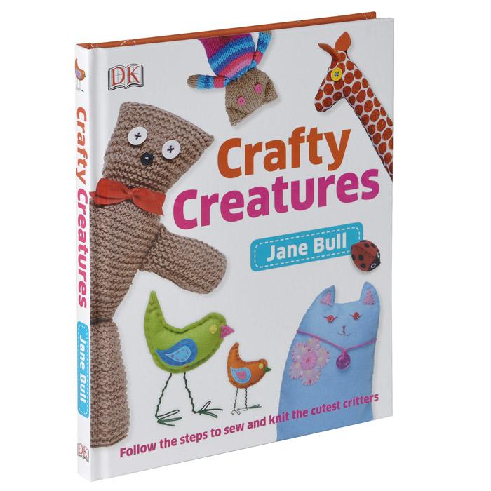 Jane Bull. Crafty Creatures