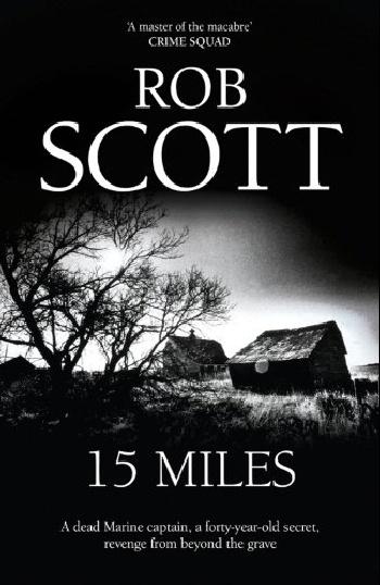 Rob Scott. 15 miles