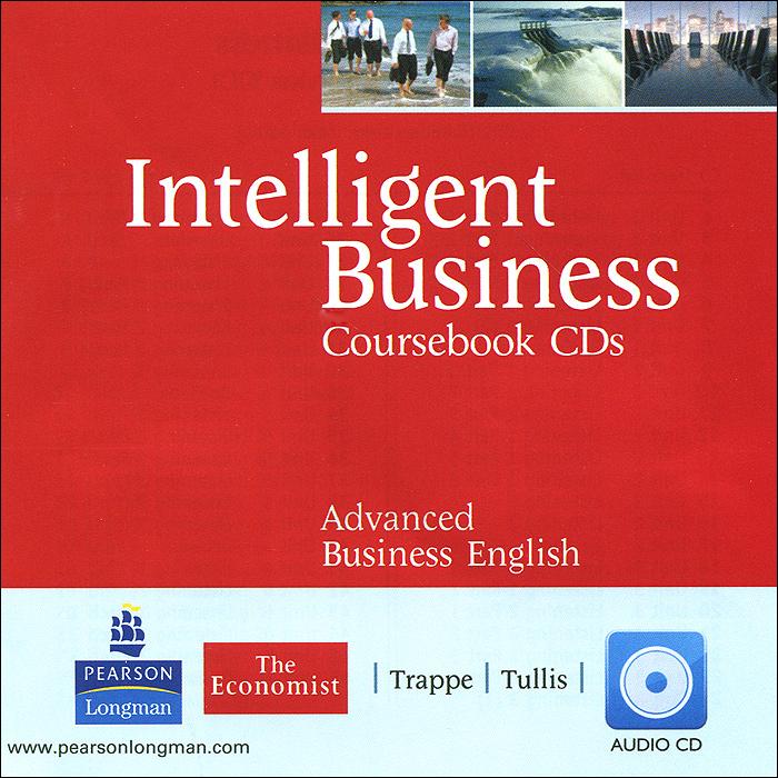 Intelligent Business: Advanced: Coursebook CDs (аудиокурс на 2 CD)
