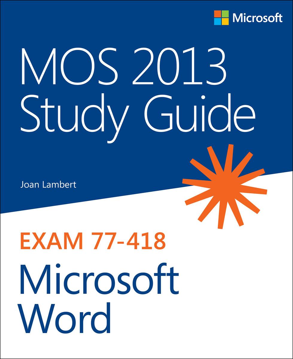 Lambert. MOS 2013 Study Guide for Microsoft Word
