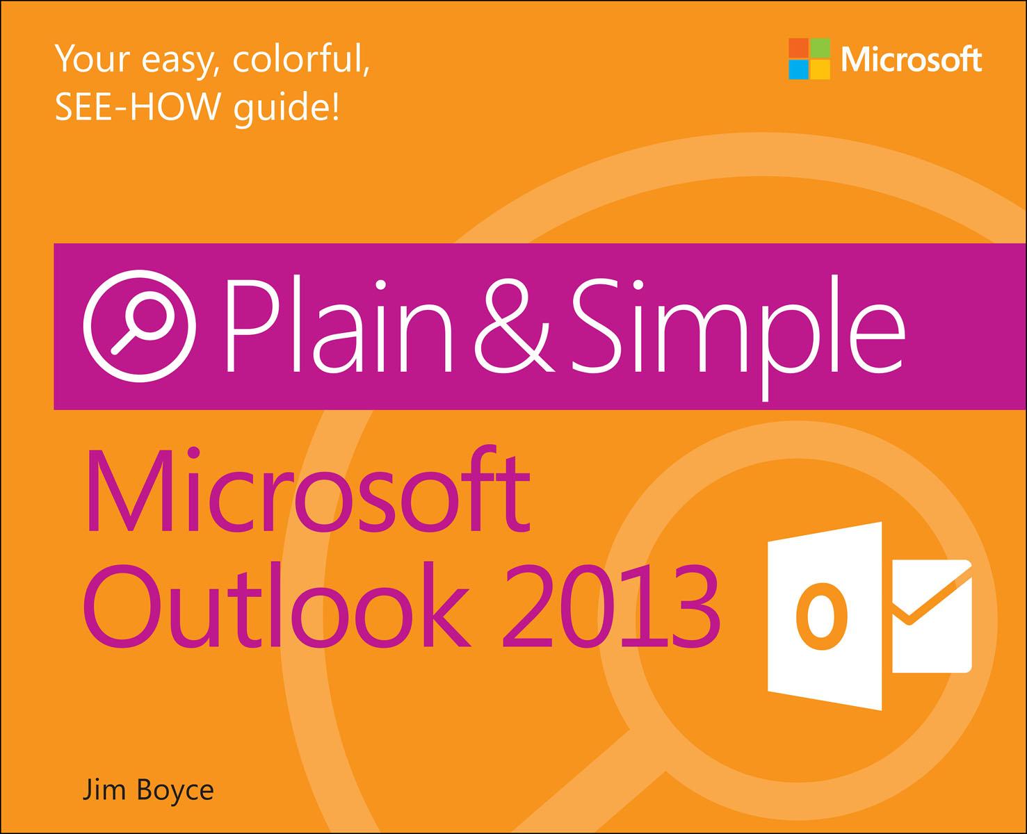 Boyce. Microsoft Outlook 2013 Plain & Simple