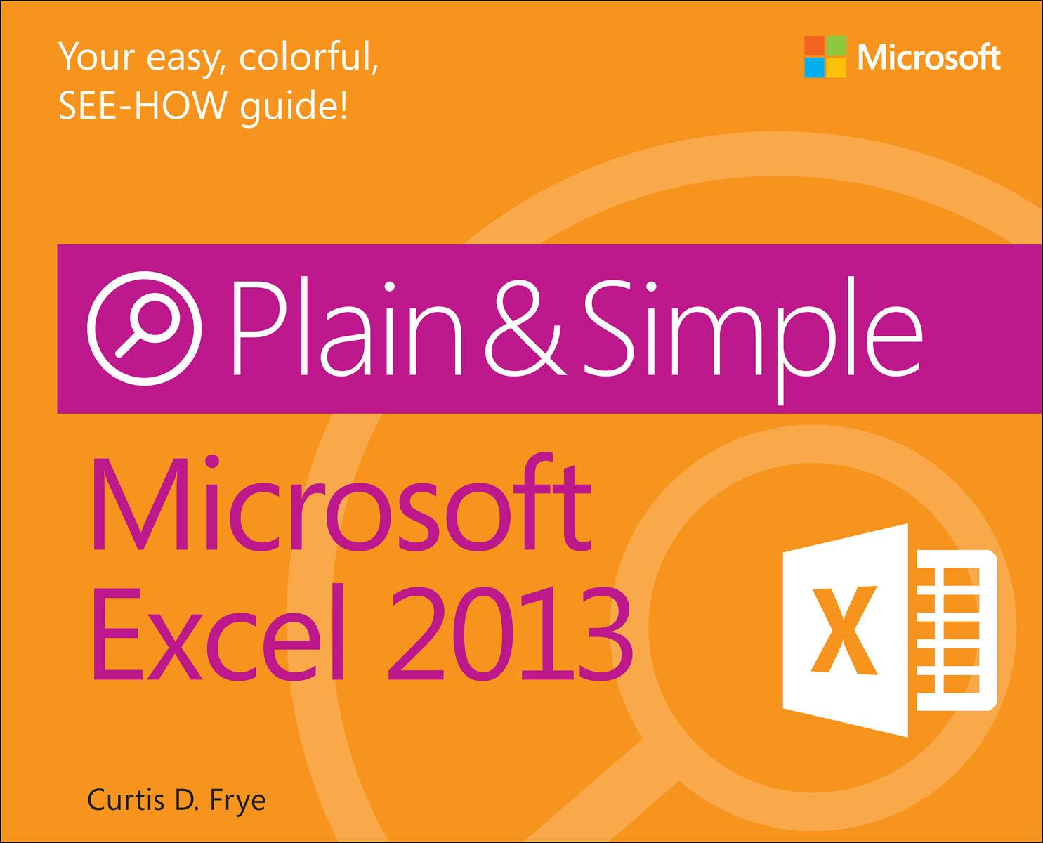 Frye Microsoft Excel 2013 Plain & Simple