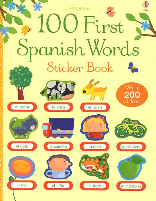 100 First Spanish Words: Sticker Book hide this spanish book