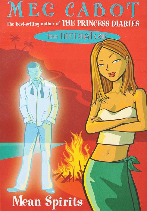 Meg Cabot The Mediator 3: Mean Spirits meg cabot tommy sullivan is a freak