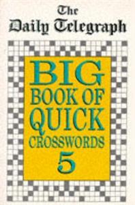 Daily Telegraph Big Book Quick Crosswords Book 5 бaтут семейный triumph nord 305см