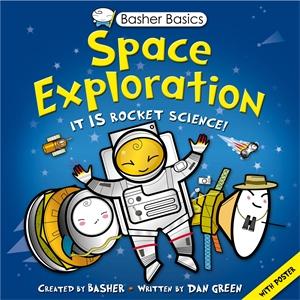 Dan Green. Basher Basics: Space Exploration