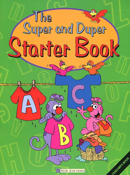 The Super and Duper: Starter Book: Teacher's Book
