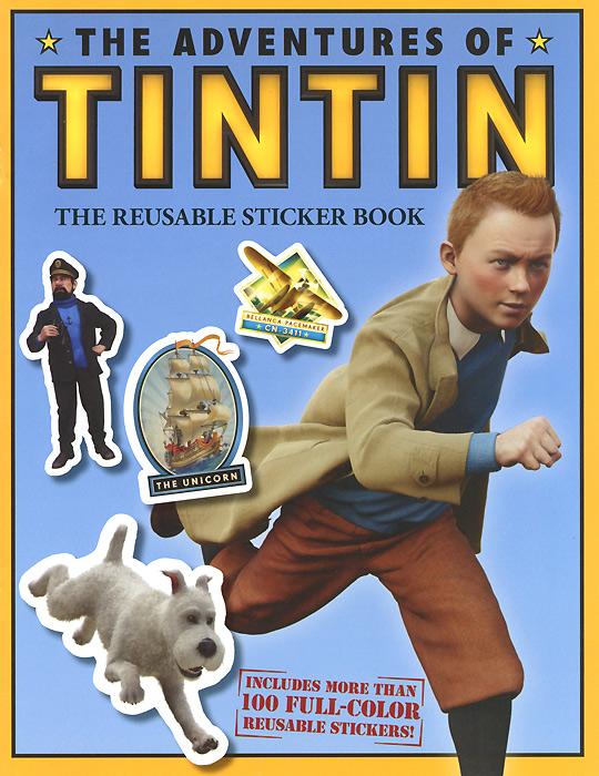 Veronica Paz. The Adventures of Tintin: The Reusable Sticker Book
