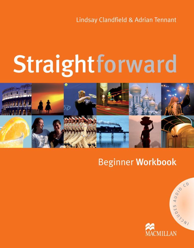 Lindsay Clandfield, Adrian Tennant Straightforward: Beginner Workbook (+ аудиокурс на CD) robert campbell adrian tennant global upp int wb cd