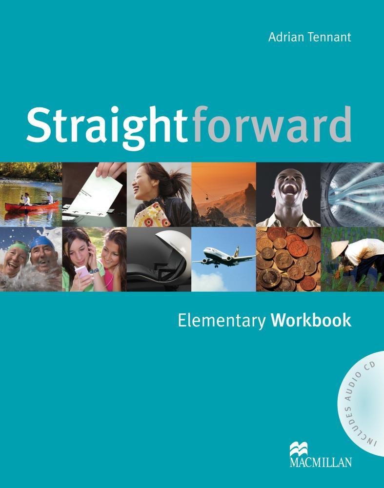 Lindsay Clandfield, Adrian Tennant Straightforward: Elementary Workbook (+ аудиокурс на CD) robert campbell adrian tennant global upp int wb cd