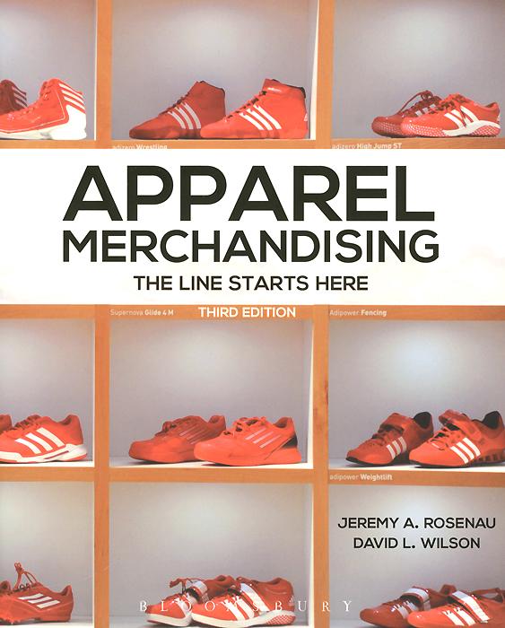 Apparel Merchandising: The Line Starts Here