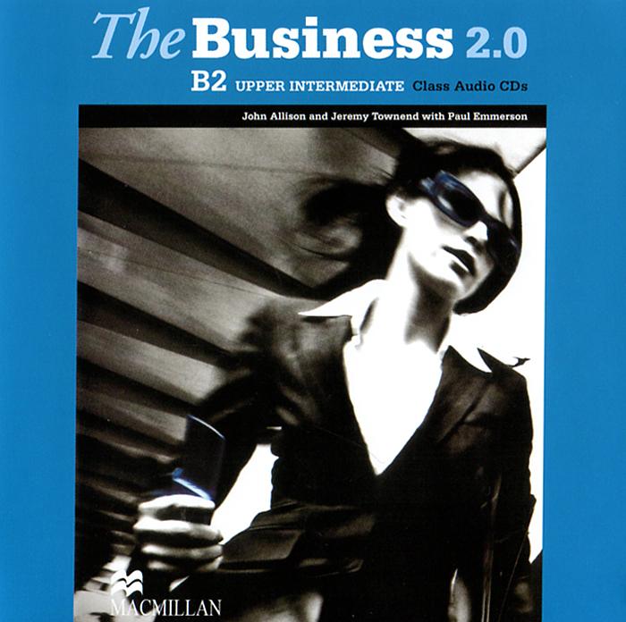 The Business 2.0: Upper Intermediate B2 (аудиокурс на 2 CD)