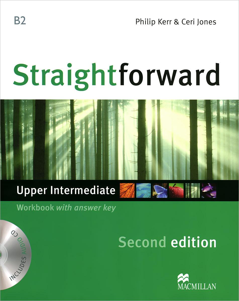 Straightforward: Upper-Intermediate (B2): Workbook With Answer Key (+ CD) reward upper intermediate practice book with key