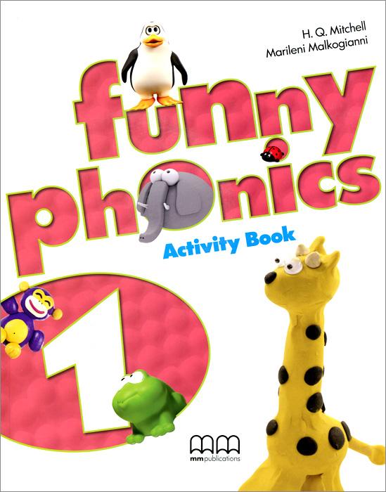 H. Q. Mitchell, Marileni Malkogianni Funny Phonics 1: Activity Book (+ CD-ROM) h q mitchell marileni malkogianni funny phonics 2 activity book cd rom