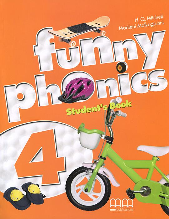 H. Q. Mitchell, Marileni Malkogianni Funny Phonics 4: Student's Book h q mitchell marileni malkogianni funny phonics 2 activity book cd rom