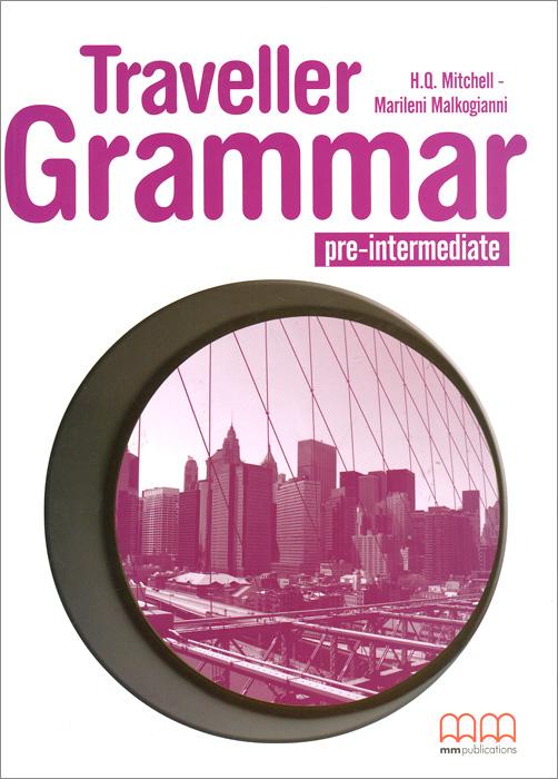 H. Q. Mitchell, Marileni Malkogianni Traveller: Pre-Intermediate A2: Grammar Book h q mitchell marileni malkogianni funny phonics 2 activity book cd rom