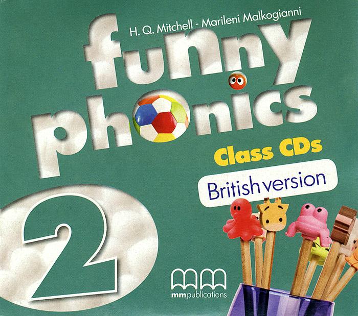 H. Q. Mitchell, Marileni Malkogianni Funny Phonics 2: Class CDs (аудиокурс на 2 CD) h q mitchell marileni malkogianni funny phonics 2 activity book cd rom