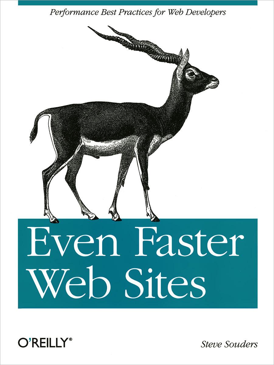 Steve Souders. Even Faster Web Sites