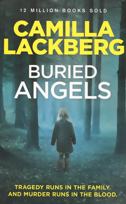 Camilla Lackberg. Buried Angels