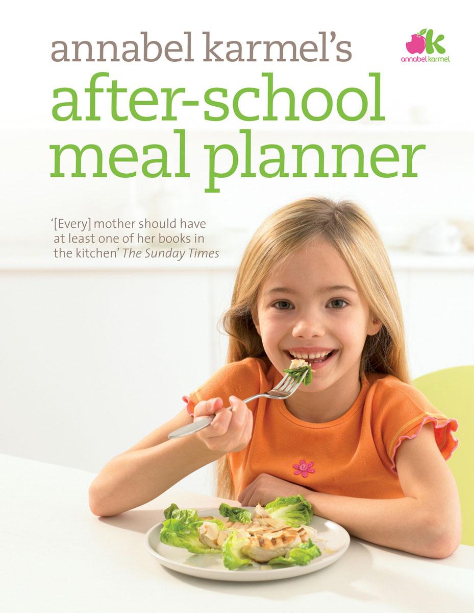 Karmel, Annabel. After-School Meal Planner