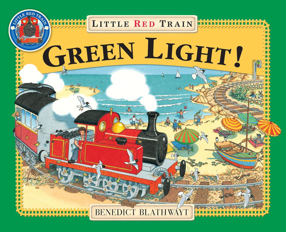 Blathwayt, Benedict The Little Red Train: Green Light blathwayt benedict dinosaur chase