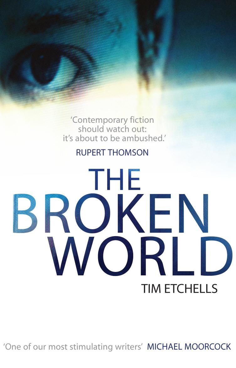 Etchells, Tim. Broken World