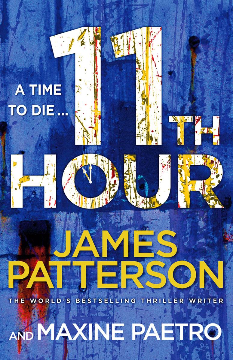 Patterson, James. 11th Hour