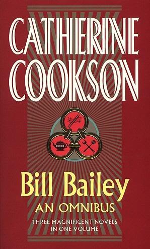 Cookson, Catherine Bill Bailey Omnibus cookson catherine kate hannigan
