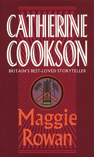 Cookson, Catherine Maggie Rowan cookson catherine kate hannigan