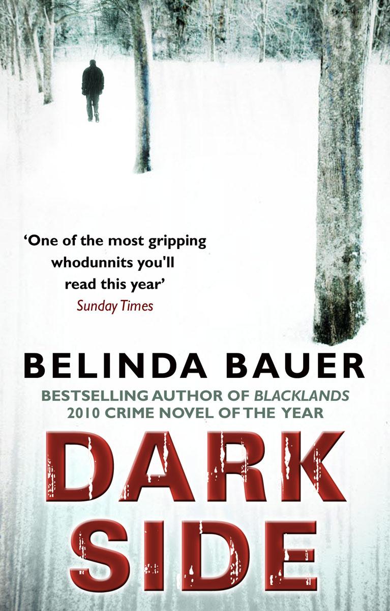 Bauer, Belinda. Darkside